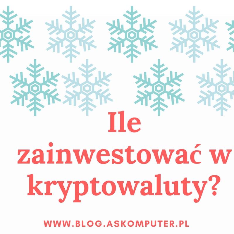 Ile zainwestować w kryptowaluty? / Finas #11 /