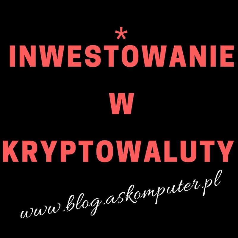 Inwestowanie w kryptowaluty / FINAS #16
