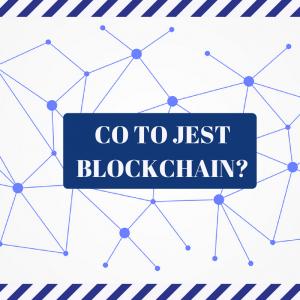 Co to jest blockchain