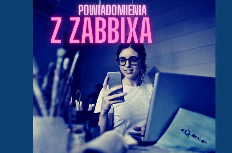 powiadomienia z Zabbixa