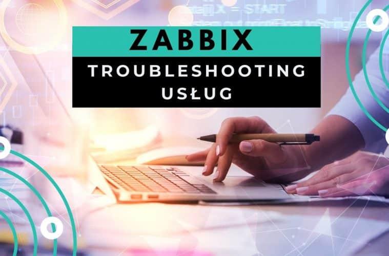 Rozwiązywanie Problemów z Zabbix